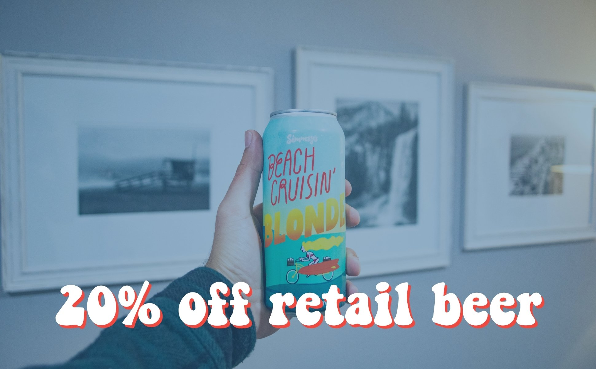 20% off Retail Craft Beer for Simmzy's Beer Club members.