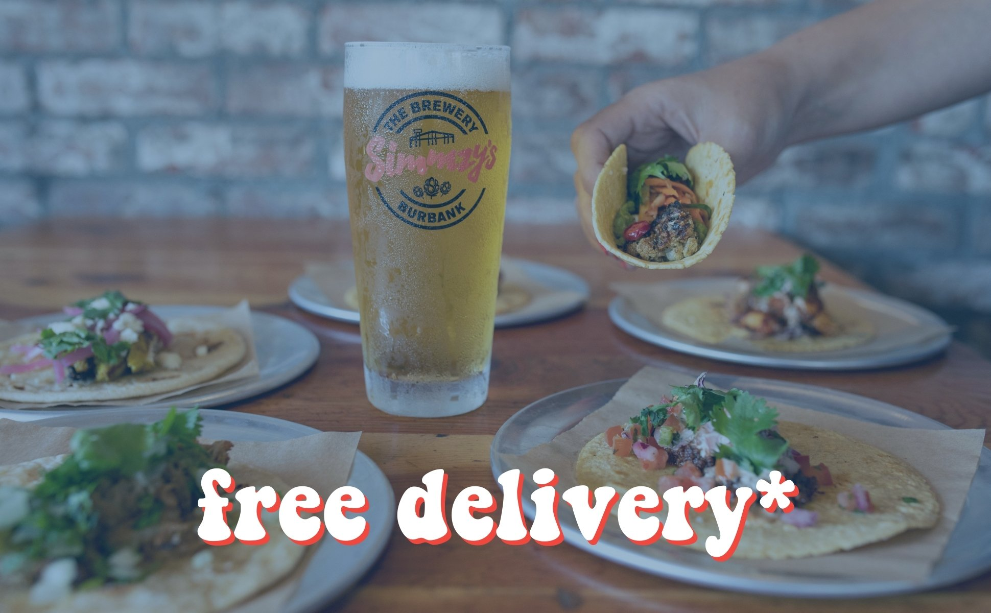 Free Delivery on Orders over $30+ for all Simmzy's Beer Club Members.